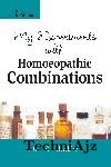 My Experiments With Homoeopathic Combinations(Paperback)
