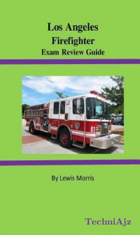 Los Angeles Firefighter Exam Review Guide(Paperback)