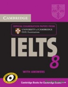 Cambridge IELTS 8 Self- study Pack (Student's Book with Answers and Audio CDs (2) ) : Official Examination Papers from University of Cambridge ESOL Examinations(Paperback)