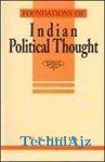Foundations Of Indian Political Thought, 1/e PB(Paperback)