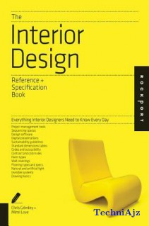 The Interior Design Reference & Specification Book: Everything Interior Designers Need to Know Every Day(Paperback)