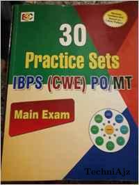 BANK PO/MT IBPS(CWE) 30 PRACTICE SETS