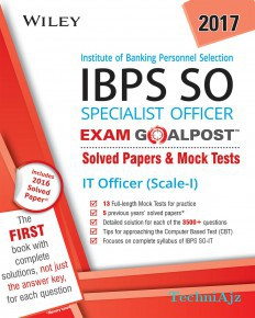 Wiley's Institute of Banking Personnel Selection Specialist Officer (IBPS SO) IT Officer (Scale- I) Exam Goalpost: Solved Papers & Mock Tests(Paperback)