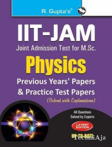 IIT- JAM: M. Sc. (Physics) Previous Papers & Practice Test Papers (Solved)(Paperback)