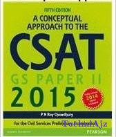 A Conceptual Approach to the CSAT Paper II, 2015,(Paperback)