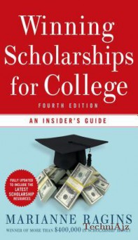 Winning Scholarships for College: An Insider's Guide(Paperback)