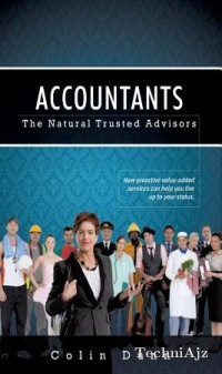 Accountants: The Natural Trusted Advisors(Paperback)
