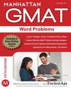 Manhattan GMAT Word Problems: Guide 3, 5ed(Paperback)