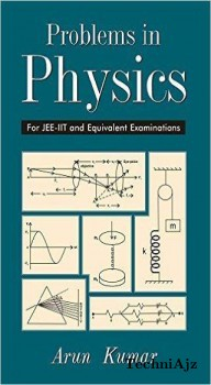 Problems In Physics For Jee- Iit And Equivalent Examinations(Paperback)