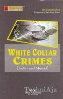 White Collar Crimes (India and Abroad)(Paperback)
