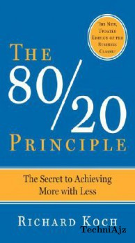 The 80/20 Principle: The Secret to Success by Achieving More with Less(Paperback)