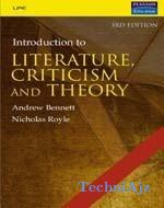 An Introduction to Literature, Criticism and Theory(Paperback)
