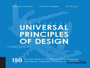 The Pocket Universal Principles of Design: 150 Essential Tools for Architects, Artists, Designers, Developers, Engineers, Inventors, and Makers(Paperback)