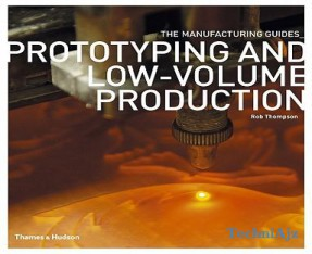 Prototyping and Low- Volume Production(Paperback)