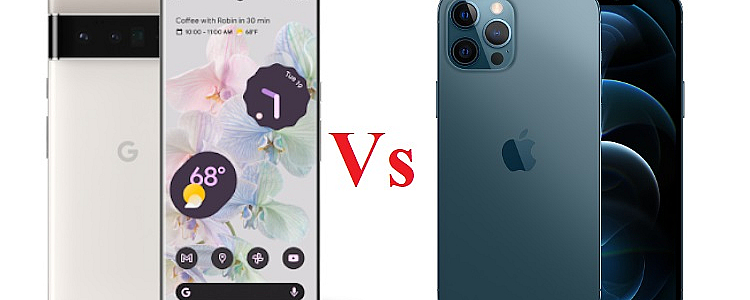 Pixel 6 Pro and iPhone 12 Pro Max Specification and Price Comparison
