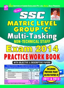 SSC Matric Level Group C Multitasking Non Technical Staff Exam 2014 Solved Papers Including Solved Papers 2011 & 2013(Paperback)