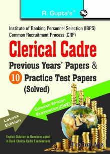 IBPS- Clerical Cadre- Practice Test Papers & Previous Papers (Solved)(Paperback)