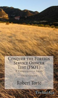 Conquer the Foreign Service Officer Test (Fsot) : A Comprehensive Guide(Paperback)