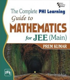 The Complete Phi Learning Guide to Mathematics for Jee(Paperback)