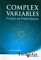 Complex Variables: Principles and Problem Sessions(Paperback)