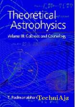 Theoretical Astrophysics: Volume 3: Galaxies and Cosmology(Paperback)